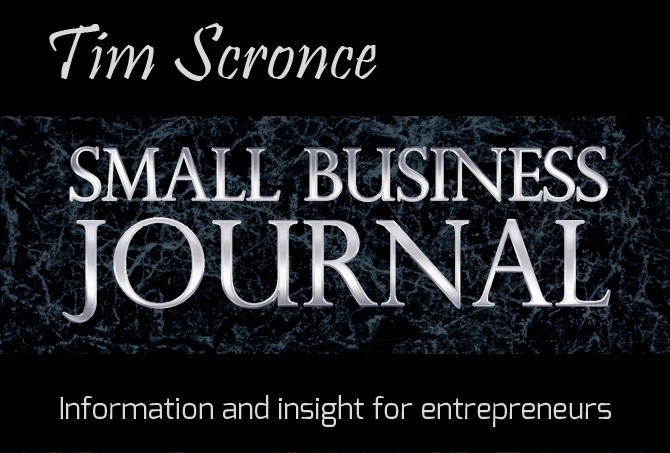 Go to Tim Scronce Small Business Journal